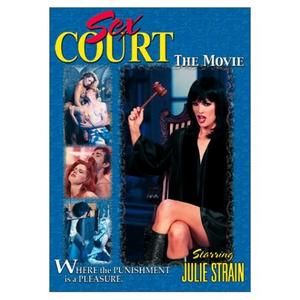 sex Court: The Movie - Julie Strain, Inari Vachs, Mia Zottolli